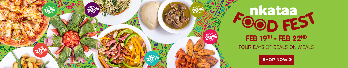 Nkataa Food Fest. The Best Deals On Meals..